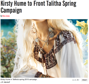 WOMEN'S WEAR DAILY - KIRSTY HUME TO FRONT TALITHA SPRING CAMPAIGN, 2 MARCH 2015